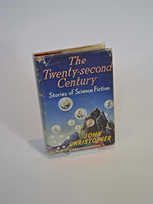 The Twenty-Second Century: Stories of Science Fiction