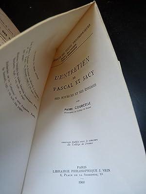 L'entretien de Pascal et Sacy - ses: Courcelle (Pierre)