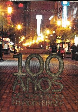 100 Anos de Comercio en Monterrey: Rodrigo Mendirichaga