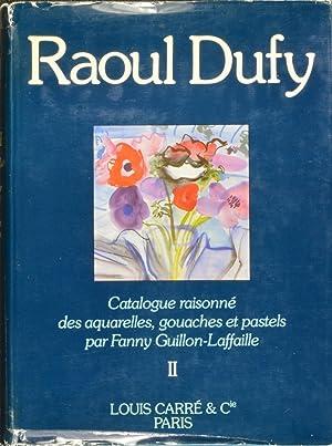 Raoul Dufy: Catalogue raisonne des aquarelles, gouaches et pastels. Two Vols.: Guillon-Laffaille, ...