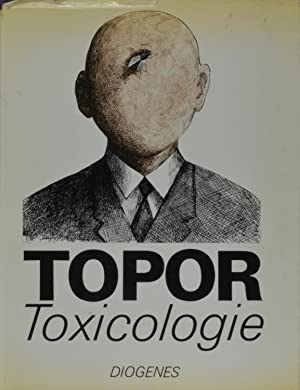 Topor: Toxicologie: Jacques Prevert