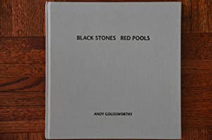 Black Stones Red Pools: Dumfriesshire Winter 1994-5: Goldsworthy, Andy