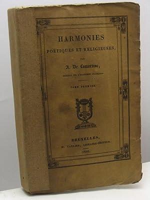Harmonies poétiques et religieuses par Alp. De Lamartine - tome premier: De Lamartine Alp.