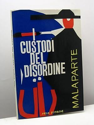 I custodi del disordine: Malaparte Curzio
