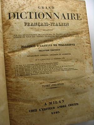 Grande dizionario italiano-francese composto sui dizionarj della: D'Alberti de Villeneuve