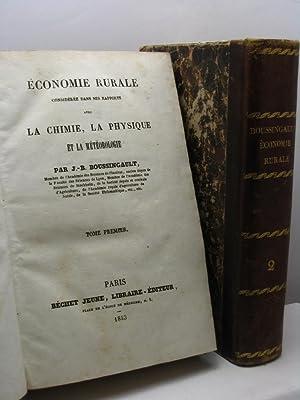 Economie rurale considérée dans ses rapports avec la chimie, la physique et la m&...