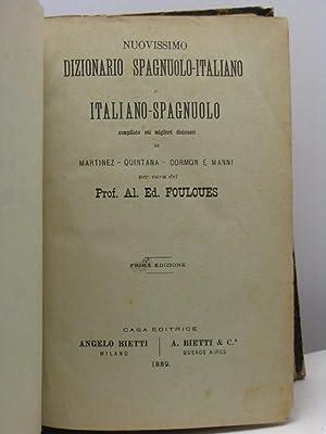 Nuovissimo dizionario spagnuolo-italiano e italiano spagnuolo compilato sui migliori dizionari di ...
