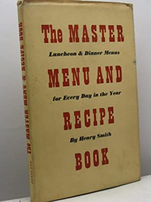 The master menu and recipe book (including: Smith Henry