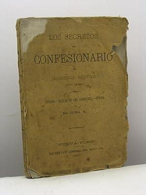 Los secretos del confesionario por Monsenor Bouvier, obispo de Mans. Prologo. -- Manual de los ...