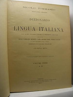 Dizionario della lingua italiana con oltre centomila giunte ai precedenti dizionari raccolte da ...