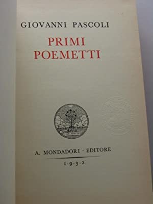 Primi poemetti - Nuovi poemetti: Pascoli Giovanni