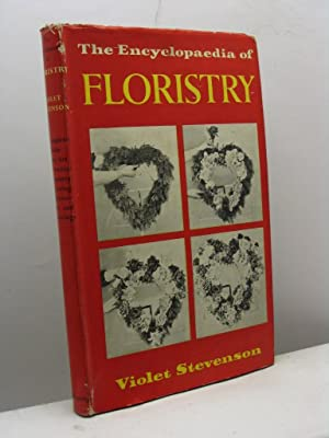The Encyclopaedia of floristry