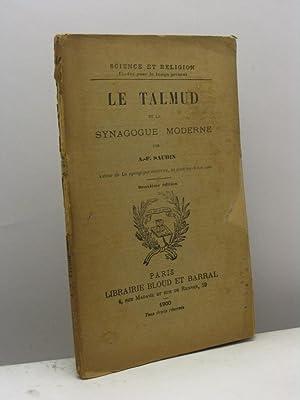 Le Talmud et la synagogue moderne par A.-F. Saubin: Saubin A.-F.