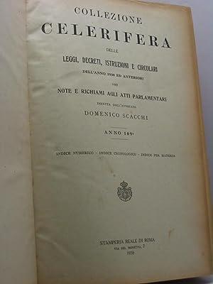 Collezione celerifera delle leggi, decreti, istruzioni e circolari dell'anno 1930 ed anteriori...