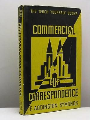 Teach yourself commercial correspondence: Addington Symonds F.