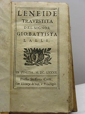 L'Eneide travestita del signor Gio: Battista Lalli: Lalli Gio. Battista