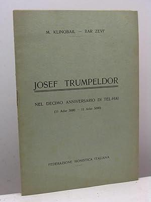 Josef Trumpeldor nel decimo anniversario di Tel-Hai: Klingbail M. -