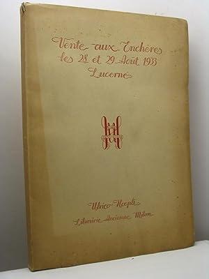 Vente aux Enchères les 28 et 29 Aout 1933 à Lucerne. Autographes, manuscrits enlumin&...