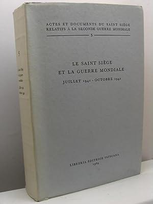 Le Saint Siège et la guerre Mondiale. Juillet 1941 - octobre 1942 - Actes et documents du ...