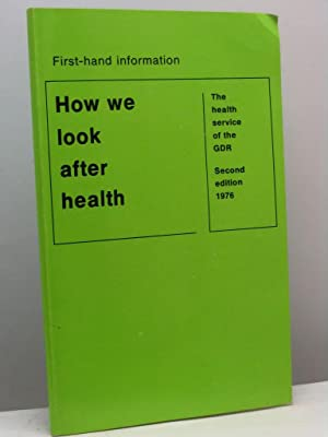 How we look after health. The health service of the GDR. First-hand information