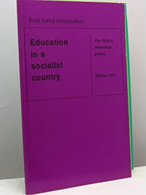 Education in a socialist country. The GDR's education policy. Edition 1977. First-hand information