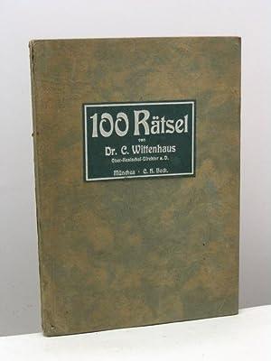 Hundert Ratsel von dr. K.A. Wittenhaus: Wittenhaus K.A.