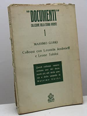 Colloqui con Leonida Andreieff e Leone Tolstoi: Gorki Massimo