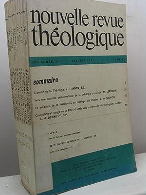 Nouvelle Revue Théologique, 103 annee, tome 93, nn. 1-10, janvier-decembre 1971: AA.VV.