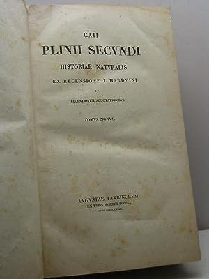 Caii Plinii Secundi. Historia naturalis ex recensione I. Harduini et recentiorum adnotationibus - ...