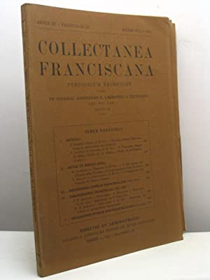 Collectanea Franciscana. Periodicum trimestre cura PP. Collegii assisiensis S. Laurentii a Brundu...