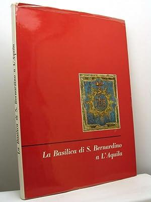 La basilica di S. Bernardino a L'Aquila.: Chierici Umberto