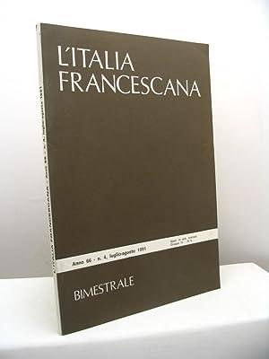 L'Italia Francescana. Rivista bimestrale di cultura, anno: Roasenda Paolo