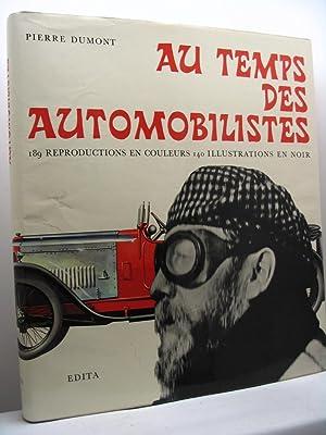 Au temps des automobilistes: Dumont Pierre