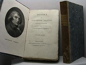 Opere di Giuseppe Parini. Pubblicate ed illustrate: Parini Giuseppe