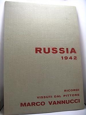 Russia 1942. Ricordi vissuti dal pittore Marco Vannucci.: Vannucci Marco
