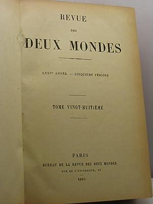 Revue des Deux Mondes, année LXXV, cinquième période, tome vingt-huitiè...