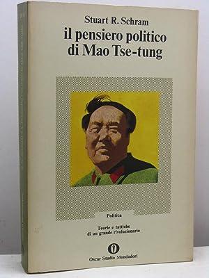 Il pensiero politico di Mao Tse-tung: Schram Stuart R.