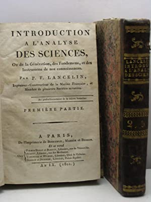 Introduction a l'analyse des sciences, ou de la Génération, des Fondemens, et ...