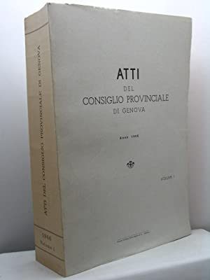 Atti del Consiglio Provinciale di Genova. Anno 1966 - volume I e II: AA.VV.