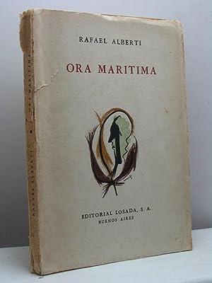 Ora Maritima. Seguido de Baladas y canciones del Paranà (1953): Alberti Rafael