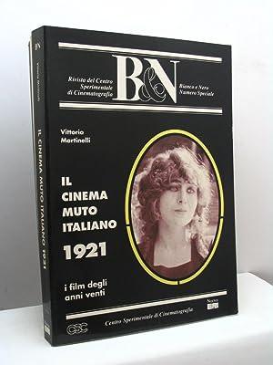 Il cinema muto italiano. I film degli: Martinelli Vittorio