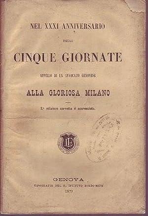 Nel XXXI anniversario delle Cinque giornate appello di un avvocato genovese alla gloriosa Milano