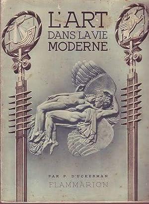 L'art dans la vie moderne: D'Uckerman Patris