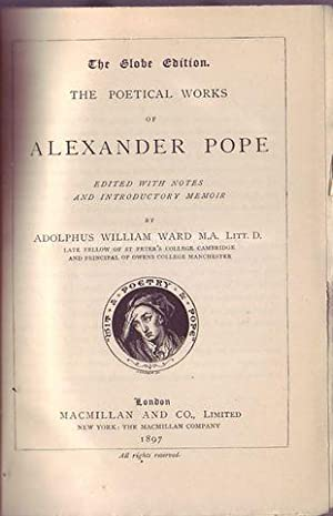 The poetical works of Alexander Pope edited with notes and introductory by Adolphus William Ward