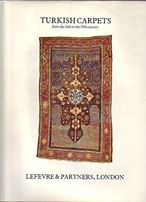Turkish Carpets from the 16th to the 19th century