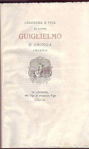 Leggenda e vita di Santo Guiglielmo d'Oringa eremita