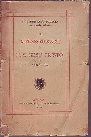 Il preziosissimo sangue di N.S. Gesù Cristo in Sarzana: Podestà Ferdinando