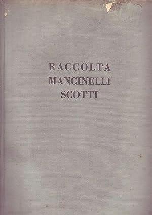Raccolta del Conte Mancinelli Scotti