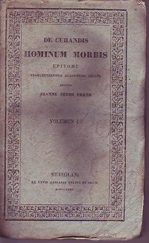 De curandis hominum morbis epitome praelectionius academicis dicata: Frank Joanne Petro