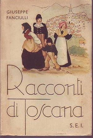 Racconti di Toscana: Fanciulli Giuseppe